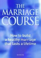 Very Good, The Marriage Course Manual, , Paperback