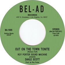 "ROY PORTER SOUND MACHINE Presents DAHLE SCOTT  ""OUT ON THE TOWN TONITE"""