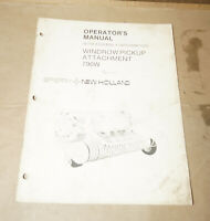 Sperry New Holland Windrow Pickup Attachment 790W Operator's Manual P/N 43632900