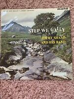 Jimmy Shand And His Band - Step We Gaily LP Vinyl Record 1960