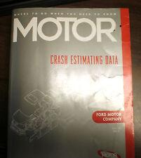 Motor Crash Estimating Guide - Ford Motor Company - July 2004   VOL.36 NO.8