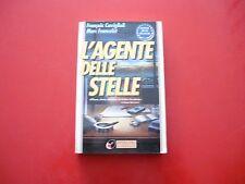 F. CAVIGLIOLI, M. FRANCELET-L'AGENTE DELLE STELLE-SPERLING-1994