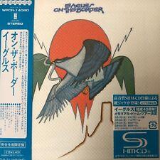 On the Border by Eagles (SHM-CD. jp mini LP), 2011, WPCR-14080 Japan