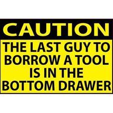 Last Guy To Borrow My Tools Is Funny Work Union Toolbox Hard Hat Helmet Sticker