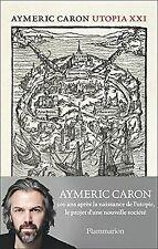 Utopia XXI de Aymeric Caron | Livre | état bon