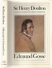 Sir Henry Doulton, The Man of Business as a Man of Imagination by Edmund Gosse