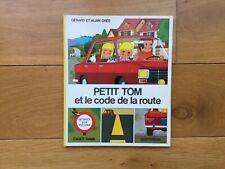Alain et Gérard Grée Petit Tom et le code de la route Casterman 1973