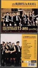 LES BLEROTS DE RAVEL - en LIVE (CD Digipack) 2012 NEUF