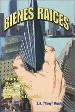 Bienes Raices : Manual Practico de Compra, Venta y Administracion  (ExLib)