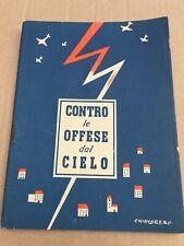 LIBRETTO CONTRO LE OFFESE DAL CIELO P.N.F. PROPAGANDA FASCIO FASCISMO 1941