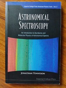 Astronomical Spectroscopy: An Introduction to the Atomic and Molecular Physics …