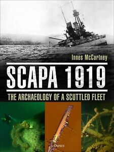 Scapa 1919: The Archaeology of a Scuttled Fleet (Hardcover) – 30 May 2019