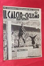 Rivista Sportiva IL CALCIO e il CICLISMO ILLUSTRATO Anno 1961 N°11 JOSE ALTAFINI