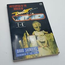 The Encyclopedia of the Worlds of Doctor Who E-K by David Saunders 1987 PB
