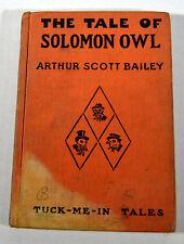 Antique 1917 1st Edition Childrens Book TALE OF SOLOMON OWL Arthur Bailey