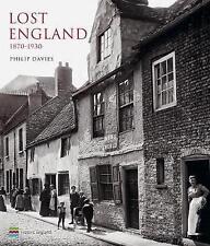 Lost England: 1870-1930, Philip Davies, New, Hardcover
