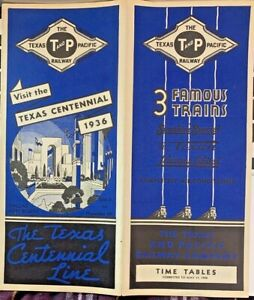 TEXAS AND PACIFIC RAILWAY TIME TABLES VISIT THE TEXAS CENTENNIAL 1936
