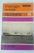 FOREIGN OCEAN TANKERS - B Moody - Vintage - 1966