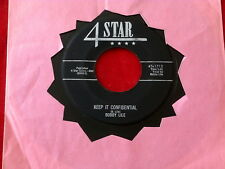 BOBBY LILE~ KEEP IT CONFIDENTIAL~ THEN YOU'LL KNOW~4 STAR ~ TEEN~ ROCKABILLY 45