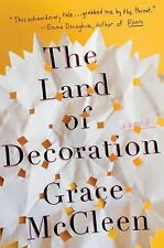 NEW - The Land of Decoration: A Novel by McCleen, Grace