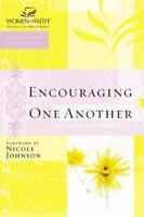 Women of Faith Study Guide: Encouraging One Another by Nelson Impact Staff, Tho…