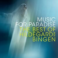 Sequentia - Music For Paradise - The Best Of Hildegard Von Bingen [CD]