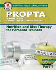 USED (GD) Nutrition Tech Certification Course Manual: Nutrition and Diet Therapy