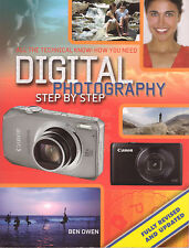 DIGITAL PHOTOGRAPHY Step By Step Ben Own**VERY GOOD COPY**