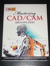 Mastering CAD/CAM Special Indian Edition by Ibrahim Zeid 2006