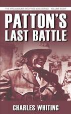 Patton's Last Battle (The Spellmount Siegfried Line Series)