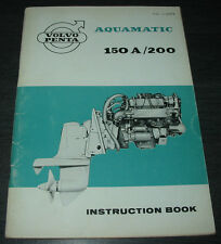 Instruction Book Volvo Penta Aquamatic 150 A / 200 Betriebsanleitung Stand 1966