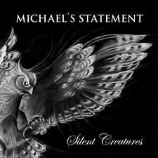 "Michael´s Statement-""Silent Creatures"" 2017 Progressive Rock, King Crimson,Yes.."