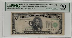 Fr 1962-J 1950A $5 Federal Reserve Note Misalignment Error PMG Very Fine 20