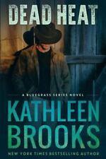 Bluegrass Ser.: Dead Heat Bk. 3 by Kathleen Brooks (2012, Paperback)