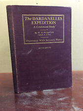 THE DARDANELLES EXPEDITION: A Condensed Study - W.D. Puleston - 1927, Gallipoli