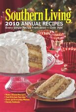 Southern Living 2010 Annual Recipes: Every Single