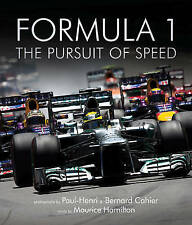 Formula One: The Pursuit of Speed: A Photographic Celebration of F1's Greatest M
