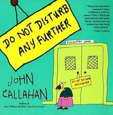 Do Not Disturb Any Further, Callahan, John, Good Book