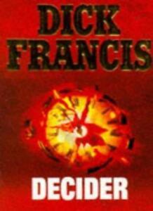 Decider,Dick Francis- 0330335685
