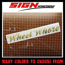 Wheel Whore Decal / Sticker