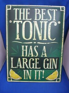Large Retro Style Metal Wall Plaque The Best Tonic Large Gin 30x40cms