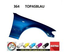 BMW 3 E46 Kotflügel 364  TOPASBLAU FACELIFT RECHTS  neu lack.  bj. 01-06