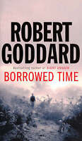 Borrowed Time, Goddard, Robert, Very Good Book