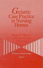 Geriatric Case Practice in Nursing Homes (Geriatric Case Practice Trai-ExLibrary