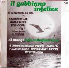 VINILE LP 33 GIRI RPM BOB CALLAGHAN IL GABBIANO INFELICE SM 3426 ITALY 1972