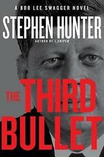 NEW The Third Bullet (Bob Lee Swagger) by Stephen Hunter
