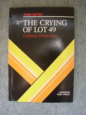 York Notes on The Crying of Lot 49 Thomas Pynchon Novel Study guide Critique Aid