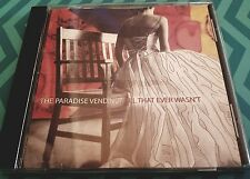 All That Ever Wasn't by The Paradise Vending [CD_Emergency Umbrella Rec. 2005]