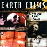 Earth Crisis : Last of the Sane CD Value Guaranteed from eBay's biggest seller!