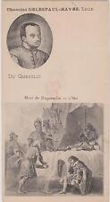 CHROMO PUBLICITAIRE CHOCOLAT DELESPAUL-HAVEZ/MORT DE DUGUESCLIN/1380/PORTRAIT
